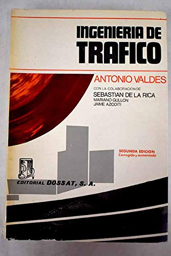 Ingeniería de tráfico /: Valdés González-Roldán, Antonio.