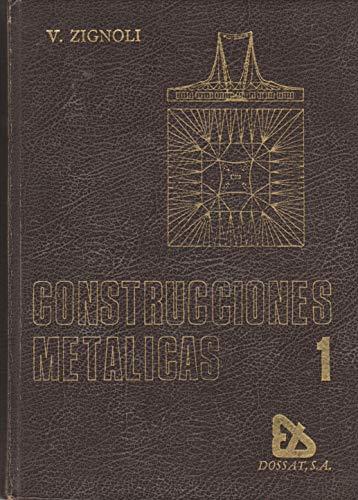 9788423703791: Construcciones metalicas; tomo 1
