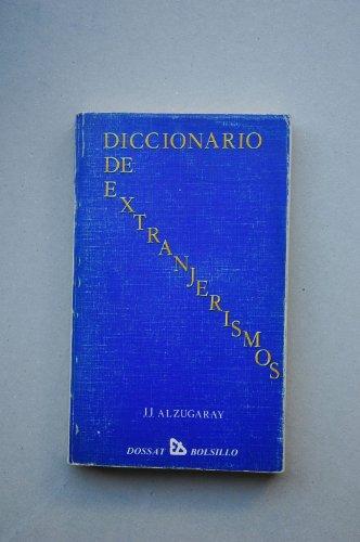 9788423706648: Diccionario de extranjerismos
