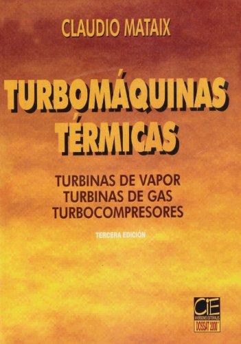 Turbomáquinas térmicas: Mataix Plana, Claudio