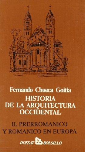 Historia de La Arquitectura Occidental II (Spanish: Fernando Chueca Goitia