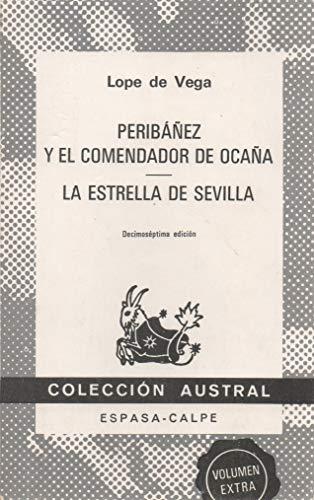 Peribanez y El Commendador De Ocana (Spanish: Vega, Lope de