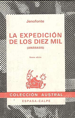 9788423900794: Las Expedicion De Los Diez Mil: Anabasis