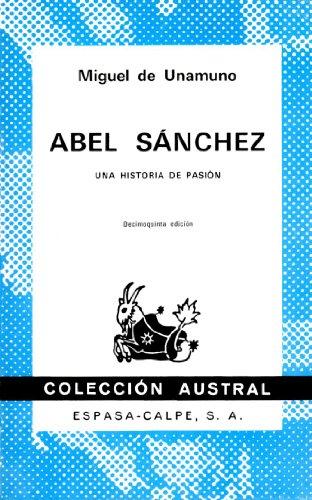 ABEL SÁNCHEZ: Unamuno,Miguel de