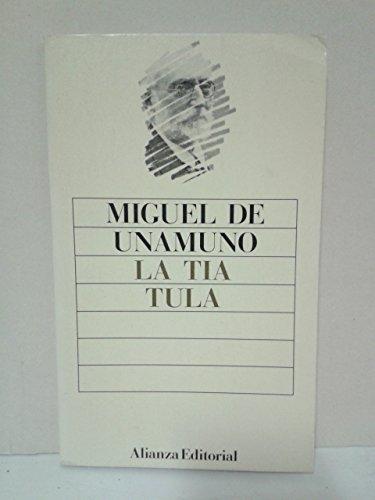 La Tia Tula / Aunt Tula: De Unamuno, Miguel: