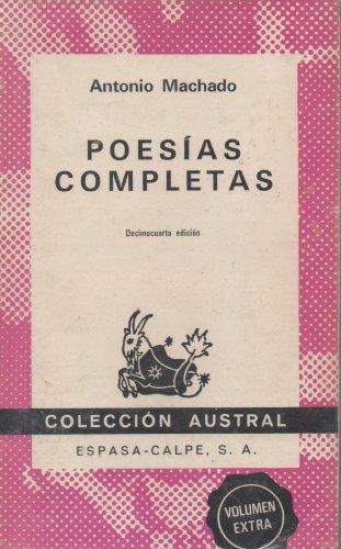 Poesias Completas (Coleccion Austral, 149): MacHado, Antonio