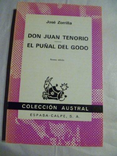 DON JUAN TENORIO - EL PUÑAL DEL: JOSE ZORRILLA