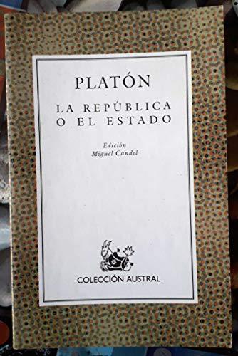 9788423902200: La Republica o El Estado (Coleccion Austral, 220)