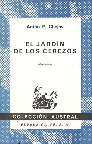 9788423902453: El Jardin De Los Cerezos (Coleccion Austral, 245)