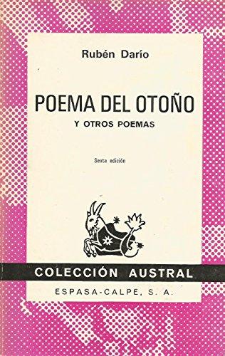 Poema del otoño (y otros poemas). Quinta: DARIO, Rubén