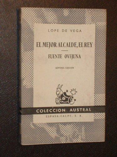 9788423902941: El Mejor Alcadle, el Rey; Fuente Ovejuna