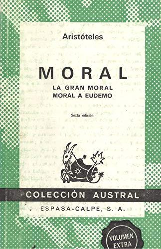 Moral: La gran moral / Moral a: Aristóteles