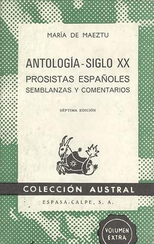 9788423903306: Antologia siglo XX. prosistas españoles. semblanzas y comentarios