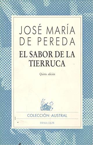 9788423904549: El sabor de la tierruca (Colección austral ; no. 454) (Spanish Edition)