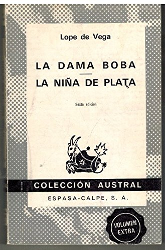 La Dama Boba (Coleccion austral ; no. 574) (Spanish Edition): Vega, Lope de