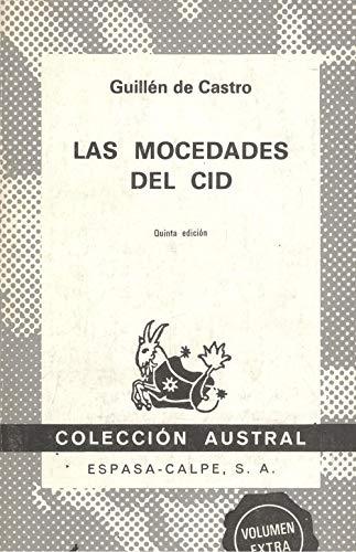 9788423905836: Las Mocedades del Cid (Spanish Edition)