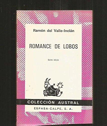 Romance De Lobos: Valle-inclan