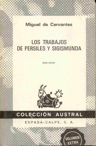 9788423910656: Trabajos de persiles: Los Trabajos De Persiles Y Sigismunda