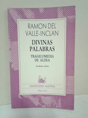 Divinas Palabras: Valle-Inclan