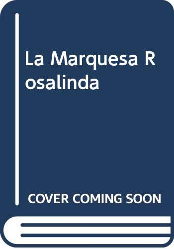 Marquesa Rosalinda, La. Farsa sentimental y grotesca.: Valle-Inclán, Ramón del: