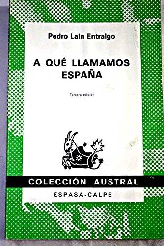 9788423914524: A Que Llamamos Espana