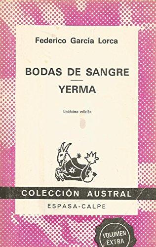 Bodas De Sangre & Yerma (Decima edicion): Federico Garcia Lorca