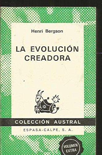 La evolución creadora: Bergson, Henri (1859-1941)