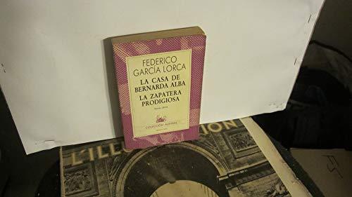 9788423915200: La casa de bernarda Alba / la zapatera prodigiosa