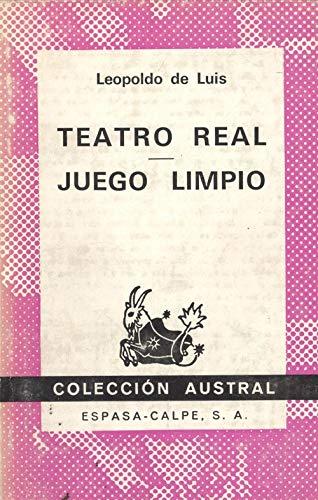 9788423915835: Teatro real. juego limpio (Colección austral)