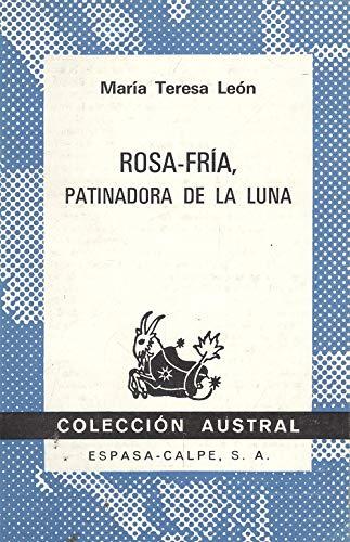 9788423915965: ROSA-FRIA PATINADORA DE LA LUNA
