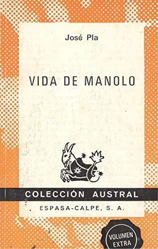 9788423916009: Vida de Manolo (Colección austral ; 1600) (Spanish Edition)