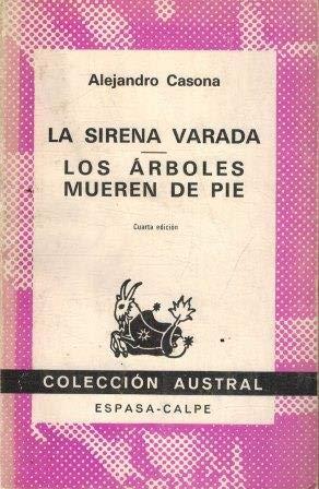 9788423916016: La Sirena Verada / Los Arboles Muerden De Pie (Coleccoion Australe, 1601)