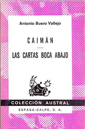 Caiman/Las Cartas Boca Abajo (Coleccion Austral) (Spanish: Buero Vallejo