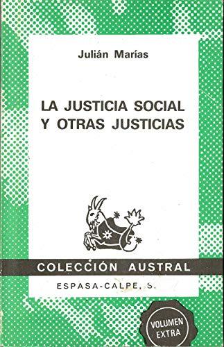 9788423916276: La justicia social y otras justicias (Colección austral) (Spanish Edition)