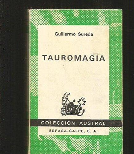 9788423916320: Tauromagia (Colección Austral ; no. 1632) (Spanish Edition)