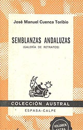 9788423916450: Semblanzas andaluzas: Galería de retratos (Colección Austral) (Spanish Edition)