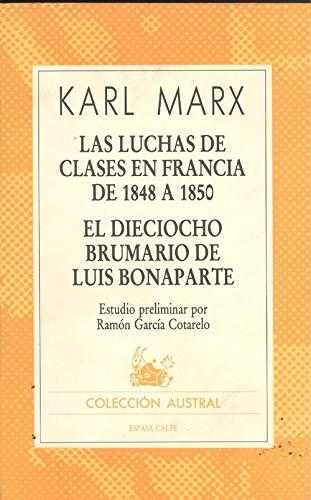 9788423916511: Luchas de clases en Francia de 1848 a 1850 y el dieciocho brumario