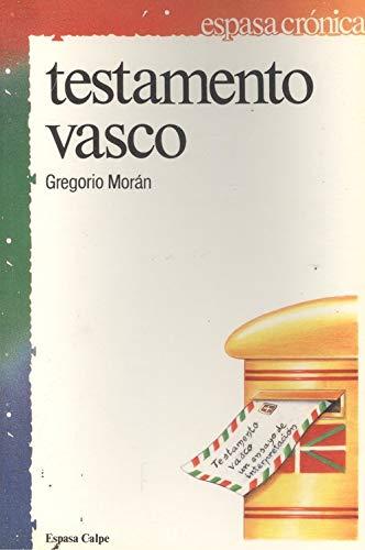 9788423917426: Testamento vasco: Un ensayo de interpretación (Espasa crónica) (Spanish Edition)