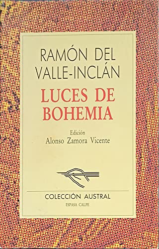Luces De Bohemia (Nueva Austral Series) (Spanish: Ramon Del Valle-Inclan