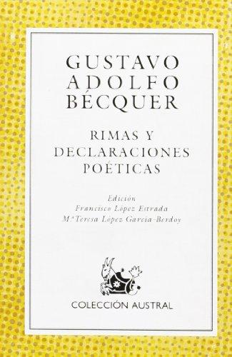 9788423918065: Rimas Y Declaraciones Poeticas (Coleccion Austral (1987), 6.) (Spanish Edition)