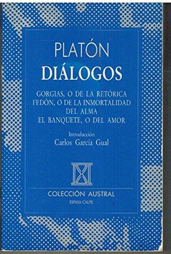 9788423918225: Dialogos : gorgias/fedon/el banquete