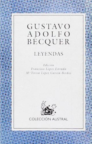 Leyendas: Leyendas (Literatura) (Spanish Edition): Becquer