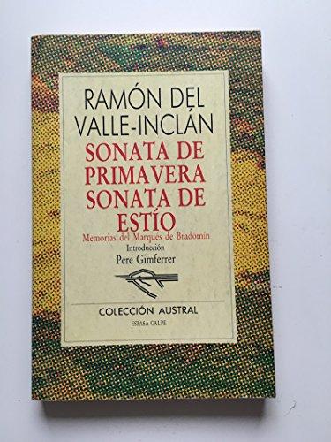 Sonata de Primavera-Sonata de Estio: Del Valle-Inclan, Ramon