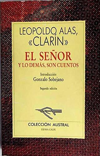 9788423918430: El Señor y lo demás, son cuentos (Literatura) (Spanish Edition)