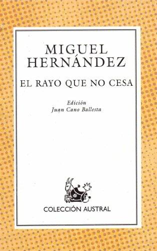 9788423918522: El Rayo Que No Cesa (Spanish Edition)