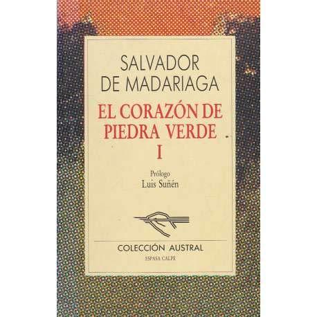 9788423918553: El Corazon De Piedra Verde I (Nueva Austral Ser Vol, 55)