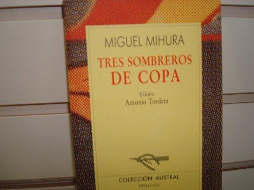9788423918638: Tres sombreros de copa (Nueva Austral Series, Vol 63)