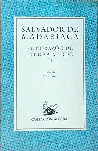 9788423918645: El Corazon de Piedra Verde (Literatura) (Spanish Edition)