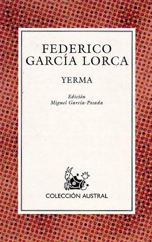 Yerma (Spanish Edition): Garcia Lorca, Federico