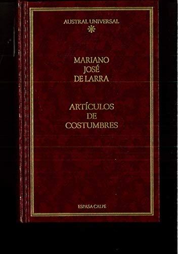 Articulos De Costumbres (Literatura) (Spanish Edition): Larra, Mariano Jose